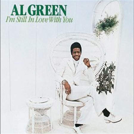 Al Green - I'm Still in Love With You - Zortam Music