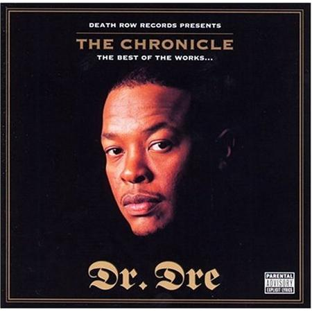Dr. Dre - The Chronicle: The Best of the - Zortam Music