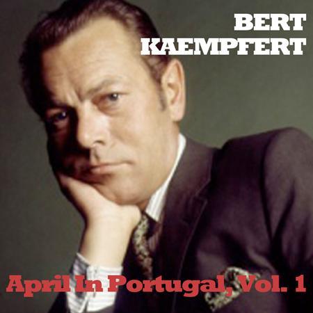 Bert Kaempfert - April in Portugal/Wonderland b - Zortam Music