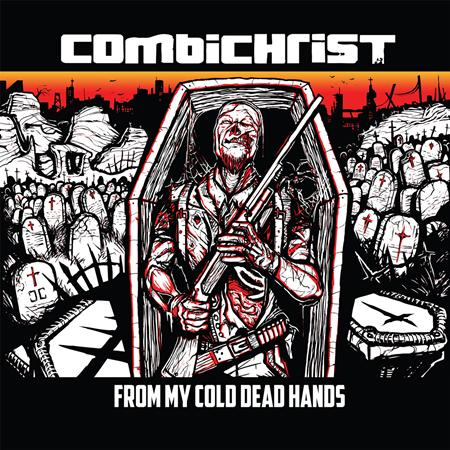 Combichrist - From My Cold Dead Hands - Zortam Music