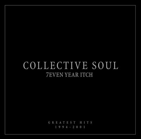 Collective Soul - 7even Year Itch Greatest Hits 1994-2001 - Zortam Music