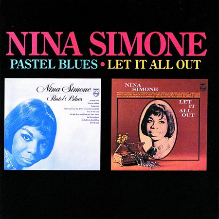 Nina Simone - Pastel Blues/let It All Out - Zortam Music