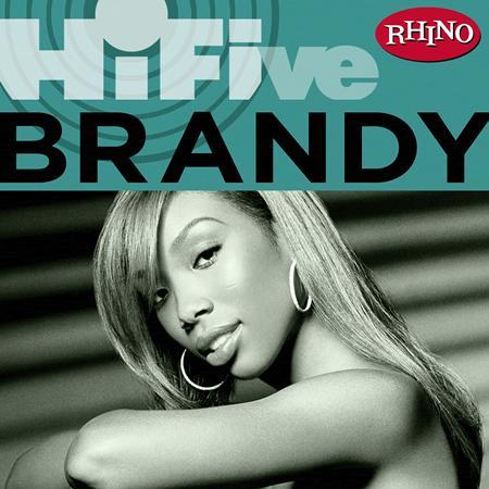 Brandy - Rhino Hi-Five: Brandy - Zortam Music