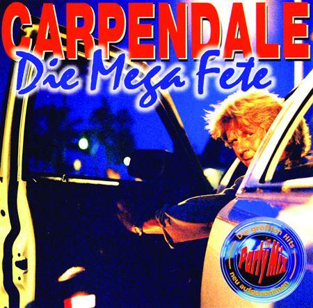 Howard Carpendale - Die Mega Fete - Zortam Music