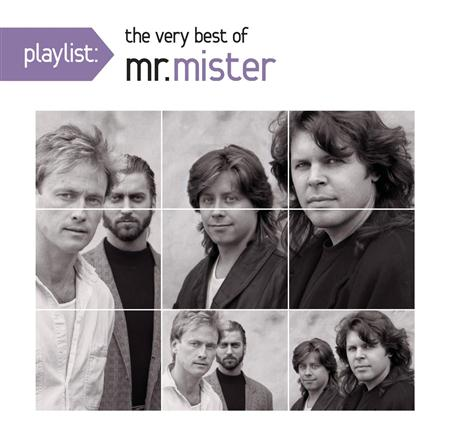 Mr. Mister - Playlist The Very Best Of Mr. Mister - Zortam Music