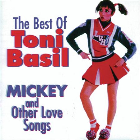 TONI BASIL - The Best Of Toni Basil Mickey & Other Love Songs - Zortam Music