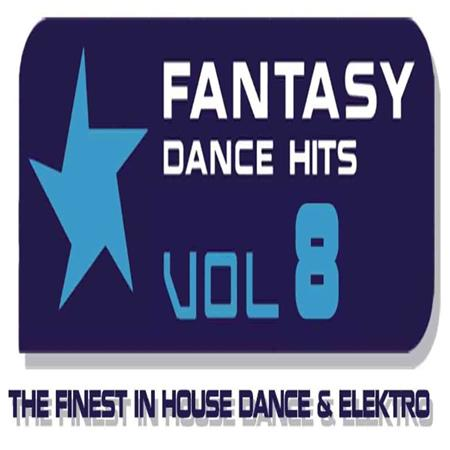 Various Artists - Fantasy Dance Hits Vol. 8 - Zortam Music