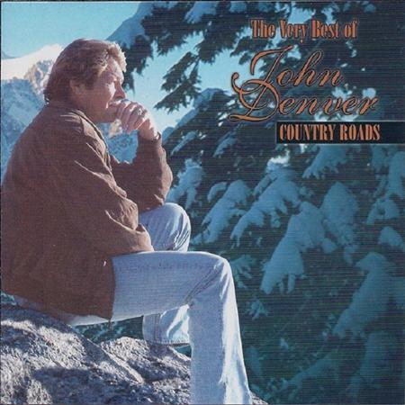 John Denver - Country Roads The Very Best Of John Denver - Country Roads - Zortam Music