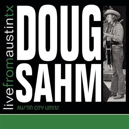 Doug Sahm - Live From Austin TX - Zortam Music
