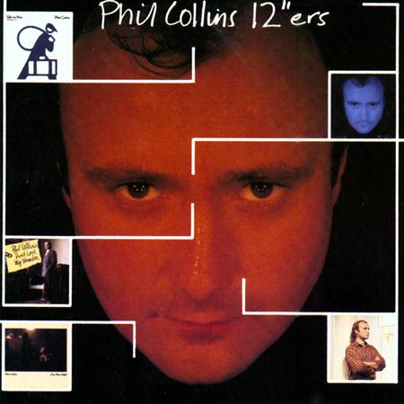 Phil Collins - 12″ers - Zortam Music