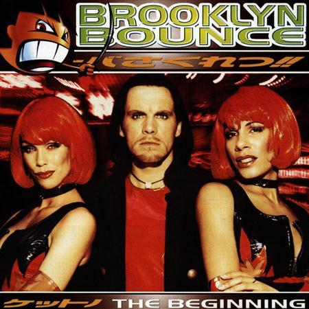 Brooklyn Bounce - The Beginning [Edeltone] - Zortam Music