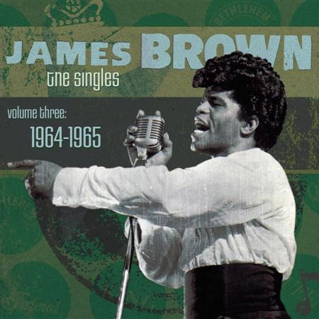 James Brown - The Singles, Volume 3  1964-1965 [disc 2] - Zortam Music