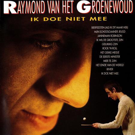Raymond Van Het Groenewoud - Ik doe niet mee - Lyrics2You