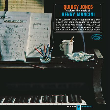 Quincy Jones - Explores the Music of Henry Mancini - Lyrics2You