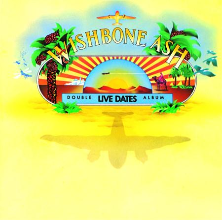 Wishbone Ash - Live Dates [disc 1] - Zortam Music