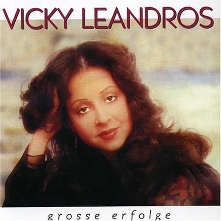 Vicky Leandros - Grossse Erfolge - Zortam Music