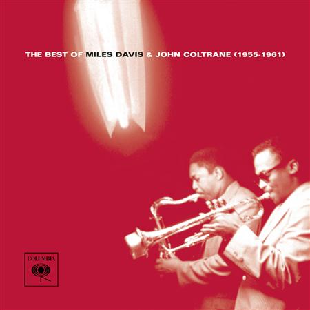 Miles Davis - The Best Of Miles Davis & John Coltrane - Zortam Music
