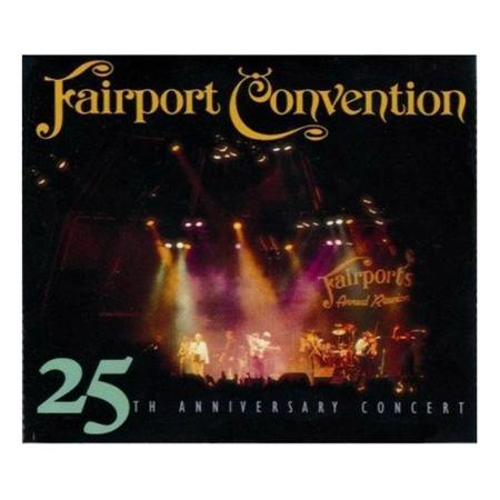 Fairport Convention - 25th Anniversary Concert [live] [disc 2] - Zortam Music