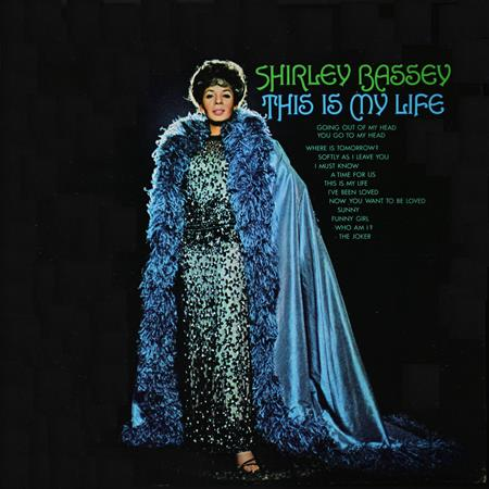 Shirley Bassey - This Is My Life (The Greatest - Zortam Music