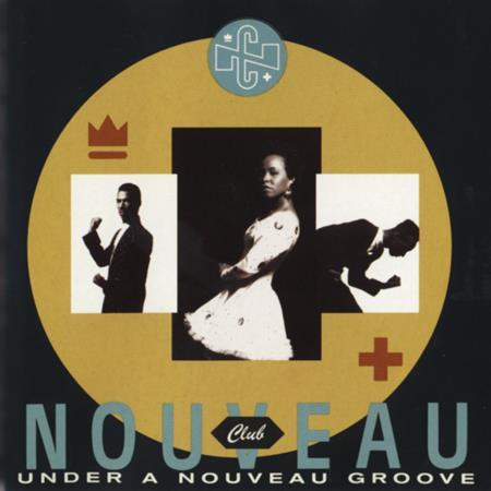 Club Nouveau - Under a Nouveau Groove - Zortam Music