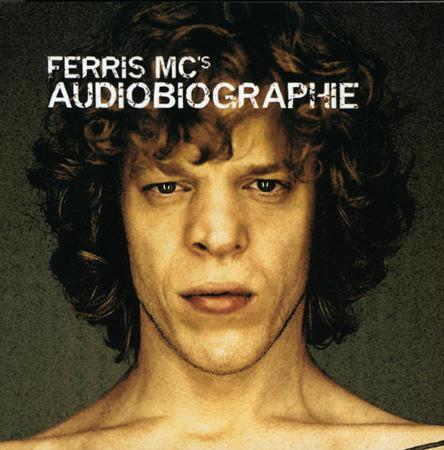 Ferris Mc - Audiobiographie - Lyrics2You