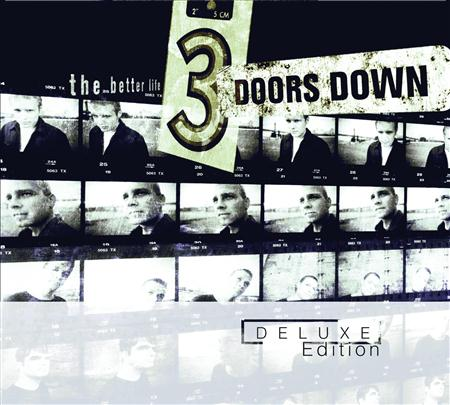 3 Doors Down - The Better Life (Deluxe Edition Bonus CD) - Zortam Music