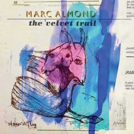 Marc Almond - The Velvet Trail - Zortam Music