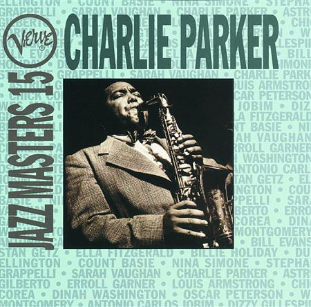 Charlie Parker - Verve Jazz Masters 15 - Zortam Music