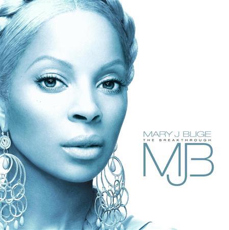 Mary J. Blige - Break Trough - Zortam Music