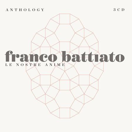 Franco Battiato - Anthology - Le Nostre Anime [disc 1] - Zortam Music