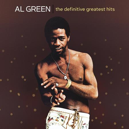 Al Green - The Definitive Greatest Hits (2007) - Lyrics2You