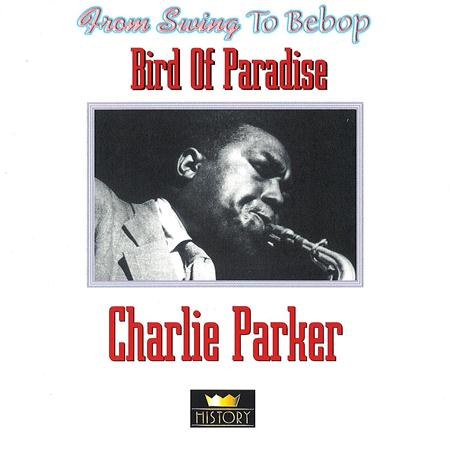 Charlie Parker - Bird Of Paradise [disc 2] - Zortam Music