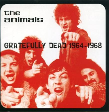 The Animals - Gratefully Dead 1964-1968 - Zortam Music