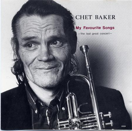 Chet Baker - The Last Great Concert My Favourite Songs Vol.1 - Zortam Music