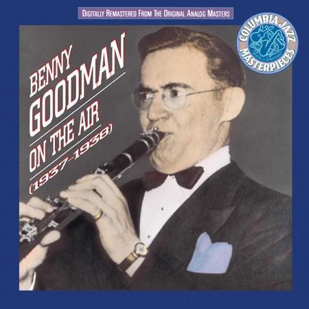Benny Goodman - Benny Goodman On The Air 1937 - 38 [disc 2] - Zortam Music