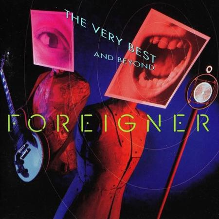 Foreigner - Very Best & Beyond - Zortam Music