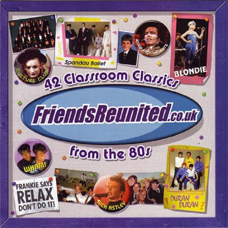 Spandau Ballet - Friendsreunited.co.uk 42 Classroom Classics From The 80