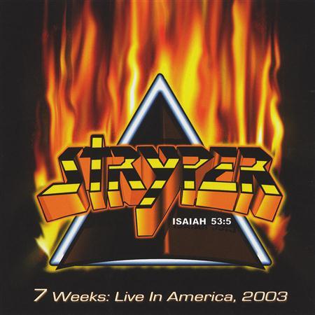 STRYPER - 7 Weeks...live In America 2003 - Zortam Music