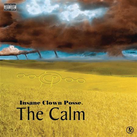 Insane Clown Posse - The Calm (EP) - Zortam Music